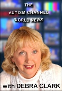 Autism World News with Debra Clark